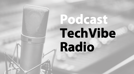 Podcast: TechVibe Radio